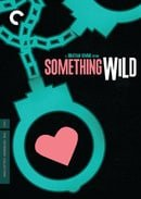 Something Wild - Criterion Collection