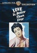 Love Is Better Than Ever (Warner Archive Collection)