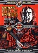 Satanic Rites of Dracula/The Deep Red Hatchet Murders