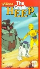 """Star Wars: Droids"" The Great Heep"
