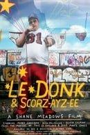 Le Donk  Scor-zay-zee