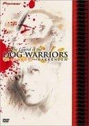 The Hakkenden: Legend of the Dog Warriors