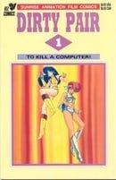 To Kill a Computer! - (Dirty Pair, No. 1)