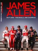 James Allen on F1 2010 - Five Rivals, One Champion