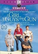 A Girl, Three Guys, and a Gun