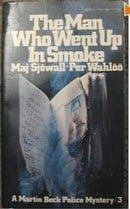 The Man Who Went Up In Smoke (A Martin Beck Police Mystery)