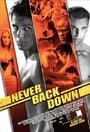 Never Back Down                                  (2008)