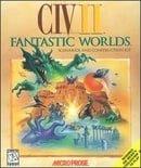 Civilization II:  Fantastic Worlds