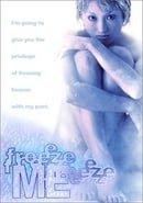 Freeze Me (Freezer)