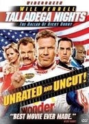 Talladega Nights: The Ballad of Ricky Bobby (Unrated Widescreen Edition)