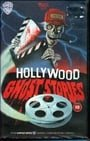 Hollywood Ghost Stories