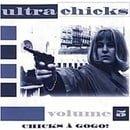 Ultra Chicks Chicks à Gogo! Volume 5