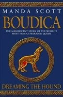 Boudica: Dreaming the Hound (Boudica 3)