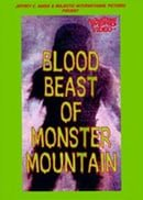 Blood Beast of Monster Mountain