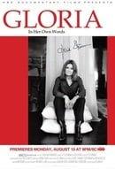Gloria: In Her Own Words