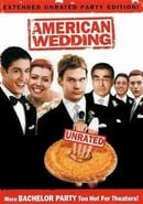 American Wedding - (Extended Unrated Party Edition!)