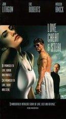 Love, Cheat  Steal