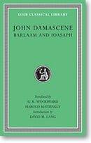 Barlaam and Ioasaph (Loeb Classical Library)