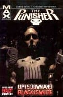 The Punisher (MAX): Vol. 4 - Up is Down and Black is White