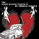 The String Quartet Tribute to My Chemical Romance