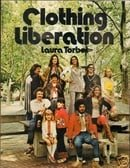 Clothing Liberation: Out of the Closets and into the Streets