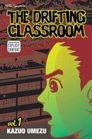 The Drifting Classroom: Volume 1