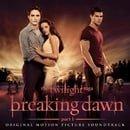 The Twilight Saga: Breaking Dawn - Part 1 (Original Motion Picture Soundtrack) [Deluxe]
