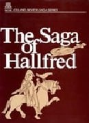 The Saga of Hallfred The Troublesome Skald