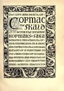 The Life and Death of Cormac the Skald: Being the Icelandic Kormaks Saga