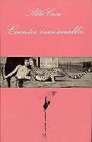 Cuentos Inenarrables (Spanish Edition)