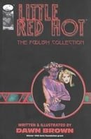 Little Red Hot: The Foolish Collection, Vol. 1