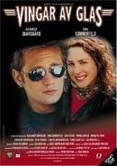 Vingar av glas                                  (2000)