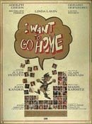 I Want to Go Home                                  (1989)