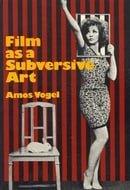 Film as a Subversive Art