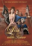 Lissi and the Wild Emperor (2007)