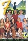 7 vidas                                  (1999-2006)