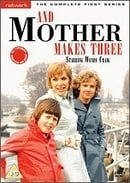 ...And Mother Makes Three