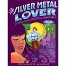 Silver Metal Lover