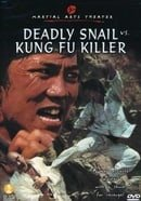 Deadly Snail vs. Kung Fu Killer