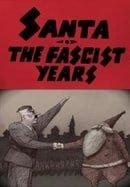 Santa, the Fascist Years