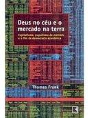 Deus no Céu e o Mercado na Terra: Capitalismo, Populismo de Mercado...