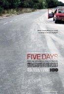 Five Days                                  (2007-2010)