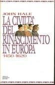 La civiltà del Rinascimento in Europa (1450-1620)