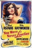 You Were Never Lovelier                                  (1942)