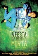 A Festa da Menina Morta                                  (2008)