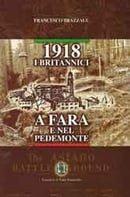 1918 I Britannici a Fara E Nel Pedemonte