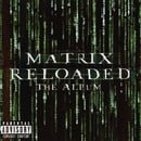 The Matrix Reloaded - The Album