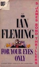 For Your Eyes Only (James Bond, Book 8)