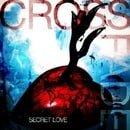 Secret Love (Cd + Dvd)