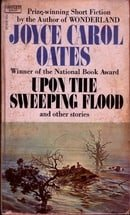 Upon the Sweeping Flood and Other Stories